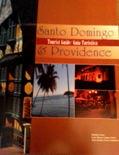 Santo Domingo & Providence Tourist Guide